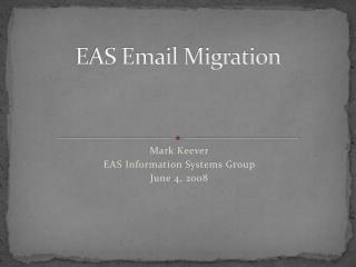 EAS Email Migration