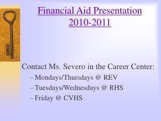 Financial Aid Presentation 2010-2011