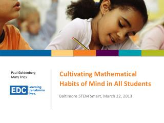 Cultivating Mathematical Habits of Mind in All Students