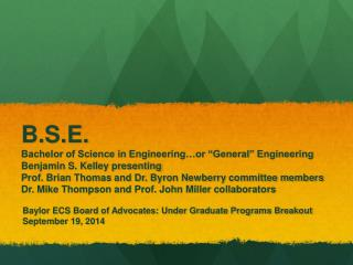 Baylor ECS Board of Advocates: Under Graduate Programs Breakout September 19, 2014
