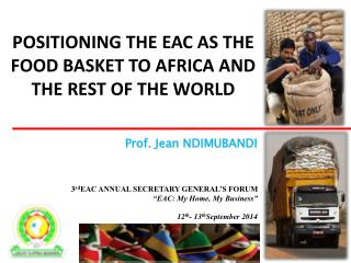 Positioning the EAC as the Food Basket to Africa and the rest of the world