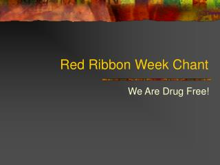 Red Ribbon Week Chant