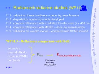 Radiance/irradiance studies  (WP11)