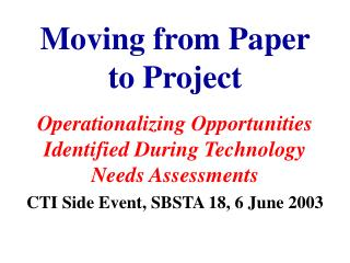 Moving from Paper to Project