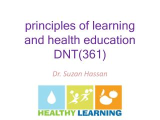 principles of learning and health education DNT(361)