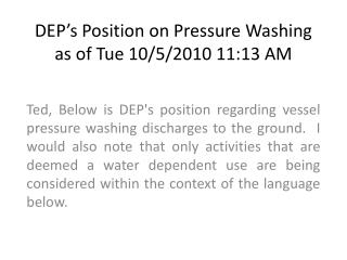 DEP�s Position on Pressure Washing  as of Tue 10/5/2010 11:13 AM