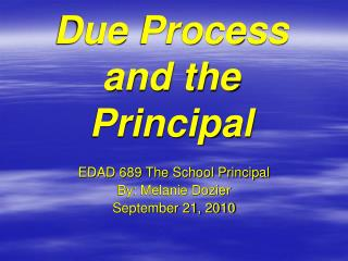 Due Process and the Principal