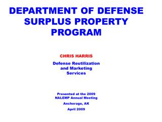 DEPARTMENT OF DEFENSE SURPLUS PROPERTY PROGRAM