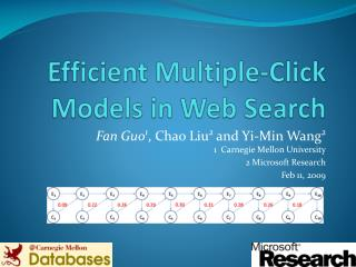 Efficient Multiple-Click Models in Web Search