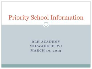Priority School Information