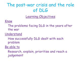The post-war crisis and the role of DLG