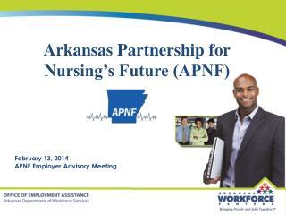 Arkansas Partnership for Nursing's Future (APNF)