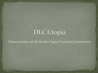 DLC Utopia