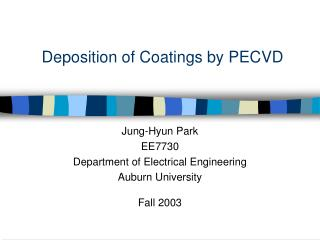 Deposition of Coatings by PECVD