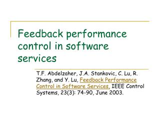 Feedback performance control in software services