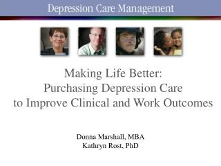Making Life Better:  Purchasing Depression Care  to Improve Clinical and Work Outcomes