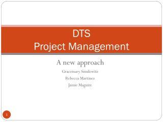 DTS Project Management