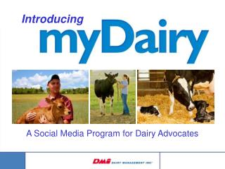 A Social Media Program for Dairy Advocates