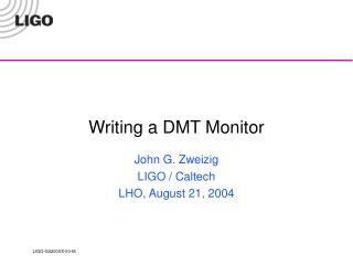 Writing a DMT Monitor
