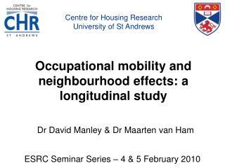 Occupational mobility and neighbourhood effects: a longitudinal study