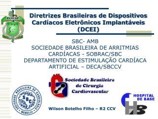 Diretrizes Brasileiras de Dispositivos Card acos Eletr nicos Implant veis DCEI