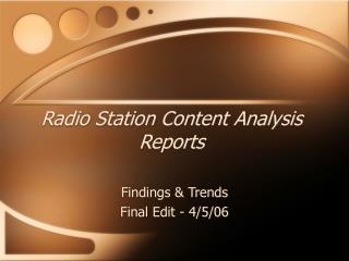 Radio Station Content Analysis Reports