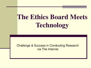 The Ethics Board Meets Technology
