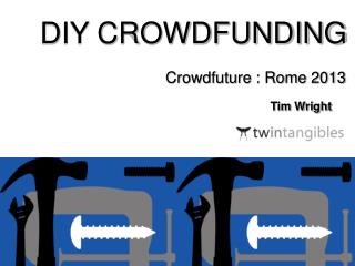 DIY CROWDFUNDING