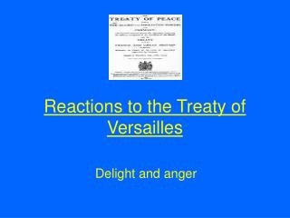 Reactions to the Treaty of Versailles
