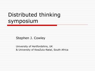 Distributed thinking symposium