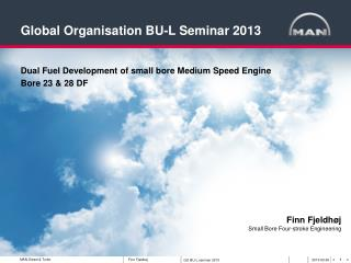 Dual Fuel Development of small bore Medium Speed Engine  Bore 23 & 28 DF
