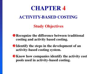 CHAPTER  4 ACTIVITY-BASED COSTING