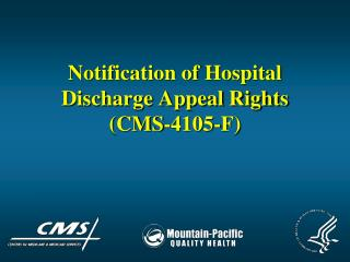 Notification of Hospital Discharge Appeal Rights (CMS-4105-F)
