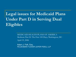 Legal issues for Medicaid Plans Under Part D in Serving Dual Eligibles