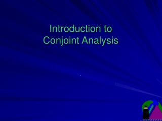 Introduction to  Conjoint Analysis   .