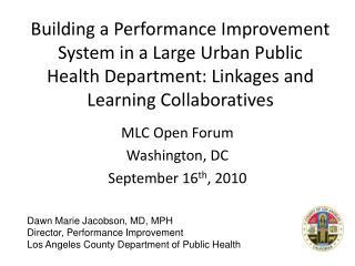 MLC Open Forum Washington, DC September 16 th , 2010