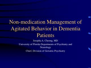 Non-medication Management of Agitated Behavior in Dementia Patients