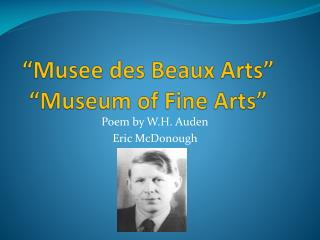 """Musee des Beaux Arts"" ""Museum of Fine Arts"""