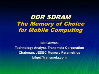 DDR SDRAM The Memory of Choice for Mobile Computing