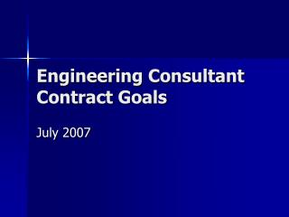 Engineering Consultant Contract Goals