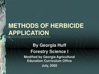 METHODS OF HERBICIDE APPLICATION