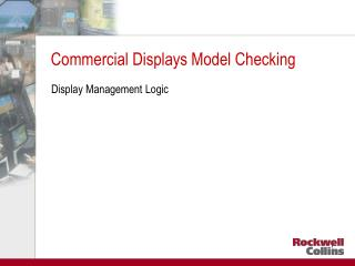 Commercial Displays Model Checking