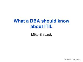 What a DBA should know about ITIL