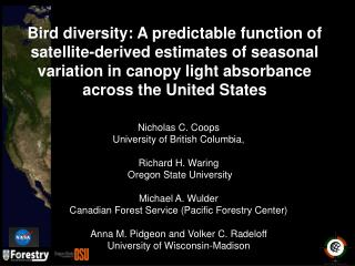 Nicholas C. Coops University of British Columbia,  Richard H. Waring  Oregon State University