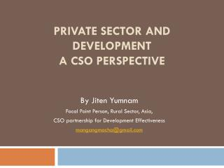 Private Sector and Development  A CSO perspective