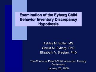 Examination of the Eyberg Child Behavior Inventory Discrepancy Hypothesis