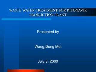 WASTE WATER TREATMENT FOR RITONAVIR PRODUCTION PLANT