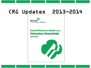 CRG Updates  2013-2014