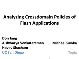 Analyzing  Crossdomain  Policies of Flash Applications
