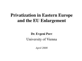 1.2. What Does Privatization Mean in Poland and in the United Kingdom?